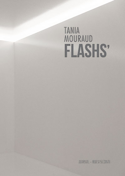 "Photo de la couverture du livre de Tania Mouraud ""FLASHS"""